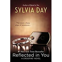 Amazon sylvia day books biography blog audiobooks kindle reflected in you crossfire book 2 fandeluxe Choice Image