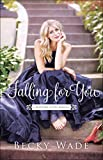 img - for Falling for You (A Bradford Sisters Romance) book / textbook / text book