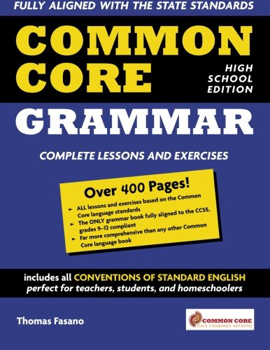 Common Core Grammar: High School Edition (The Language Of Composition 2nd Edition Teachers Manual)