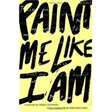[ Paint Me Like I Am: Teen Poems from Writerscorps By Aguado, Bill ( Author ) Paperback 2003 ]