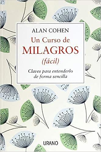 Un Curso De Milagros por Alan Cohen epub
