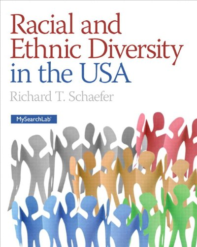 Racial and Ethnic Diversity in the USA Plus NEW MyLab Sociology with eText -- Access Card Package