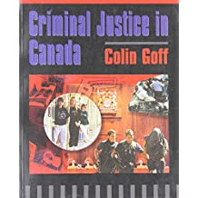 Criminal Justice in Canada : An Introduction