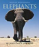 Elephants (Wildlife Monographs)