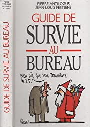 GUIDE DE SURVIE AU BUREAU