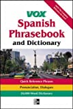 Vox Spanish Phrasebook and Dictionary, Vox Staff, 0071400257