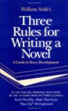 Three Rules for Writing a Novel, William Noble, 0839780508
