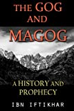 The Gog and Magog: A History and Prophecy
