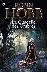 La Citadelle des Ombres, Tome 2 : Le Poison de la vengeance ; La Voie magique ; La Reine solitaire