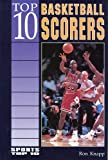 Top 10 Basketball Scorers, Ron Knapp, 0894905163