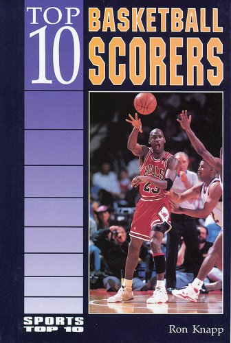 Top 10 Basketball Scorers (Sports Top Ten)