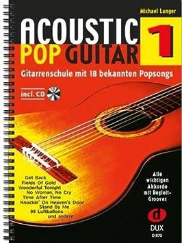 Acoustic Pop Guitar banda 1, incluye CD – La Guitarra Escuela con ...