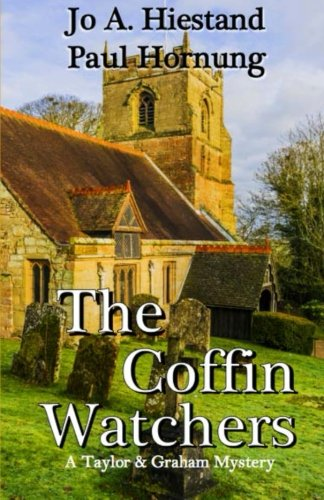 Read Online The Coffin Watchers (A Taylor & Graham Mystery) (Volume 6) pdf epub
