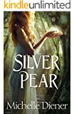 The Silver Pear (The Dark Forest Book 2)