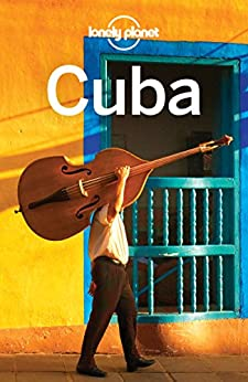 Lonely Planet Cuba (Travel Guide) by [Planet, Lonely, Sainsbury, Brendan, Waterson, Luke]