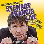 Tour de Francis: Live | Stewart Francis