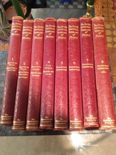 The International Library of Music: Pianoforte Compositions [8 Volume Set]
