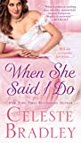 When She Said I Do (The Worthingtons Book 1)