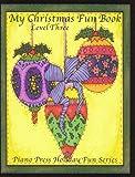 My Christmas Fun Book Level Three, Elizabeth C. Axford, 1931844208