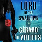 Lord of the Swallows: A Malko Linge Novel   Gérard de Villiers