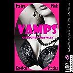 Vamps | Cassiopea Trawley