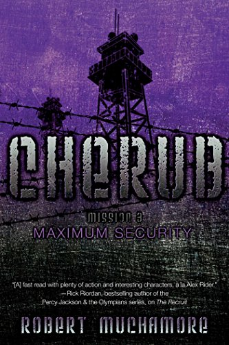 Maximum Security (Cherub Book 3) (Cherub Collection)