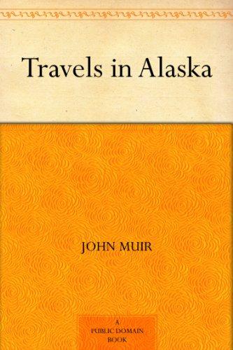 #freebooks – Travels In Alaska by John Muir