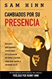 img - for Spanish - Changed By His Presence book / textbook / text book