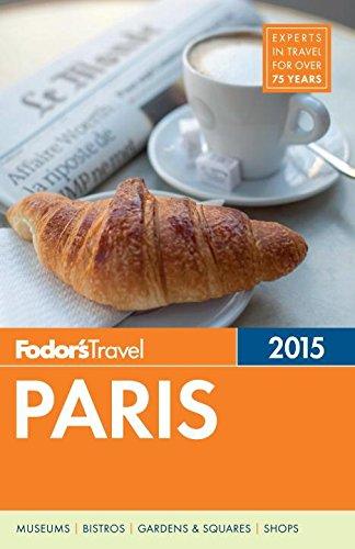 Fodor's Paris 2015 (Full-color Travel Guide)