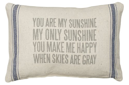 (Primitives by Kathy 3-Stripe Throw Pillow 15.5 x 10-Inch, You Are My Sunshine)