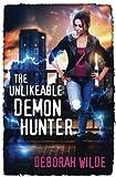 The Unlikeable Demon Hunter (Nava Katz) (Volume 1) by  Deborah Wilde in stock, buy online here