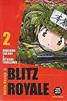 Blitz Royale, tome 2  par Takami