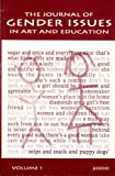 img - for The Journal of Gender Issues in Art and Education, v. 1 Spring 2000 book / textbook / text book