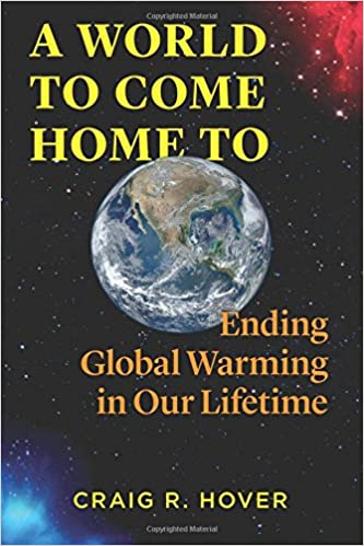 ebøker Amazon A World to Come Home To: Ending Global Warming in Our Lifetime PDF ePub iBook