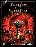 la Bibliothèque Interdite - Dark Heresy JDR - Les Astres Défunts