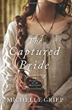 The Captured Bride: Daughters of the Mayflower - book 3
