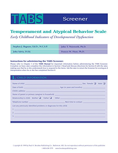 Temperament and Atypical Behavior Scale (TABS) Screener: Early Childhood Indicators of Developmental Dysfunction