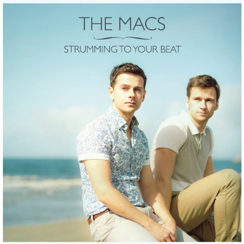 CD : The Macs - Strumming to Your Beat (CD)
