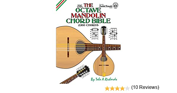 The Octave Mandolin Chord Bible: GDAE Standard Tuning 2,160 Chords ...