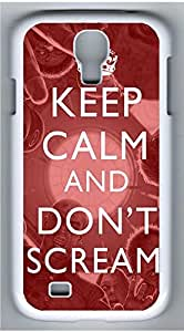 Samsung Galaxy S4 I9500 White Hard Case - Keep Calm And Dont Scream Galaxy S4 Cases