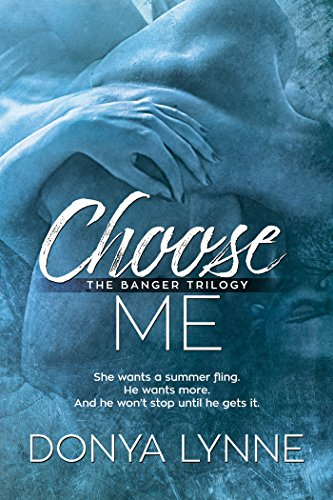 Choose Me (Banger Book 1) (Bat Edition Baseball)