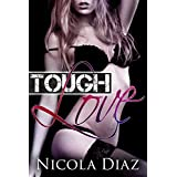 BDSM: Tough Love (Submissive Younger Woman, Dark and Mysterious Man, Voyeur, First Time Fertile Female, Object Insertion, Spanking ) - a Dark Fantasy includes BONUS STORY (His Submissive Pet Book 1)