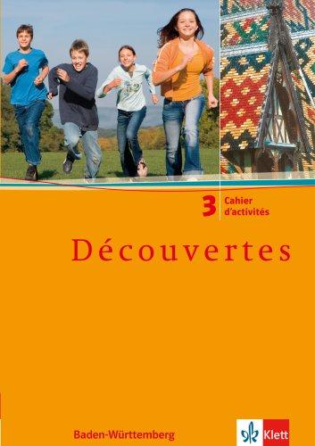 Découvertes / Ausgabe für Baden-Württemberg: Cahier d'activités - Band 3