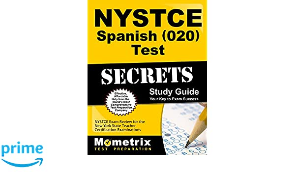 NYSTCE Spanish (020) Test Secrets Study Guide: NYSTCE Exam Review ...