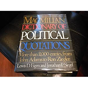 THE MACMILLAN DICT OF POLITICAL QUOT 93