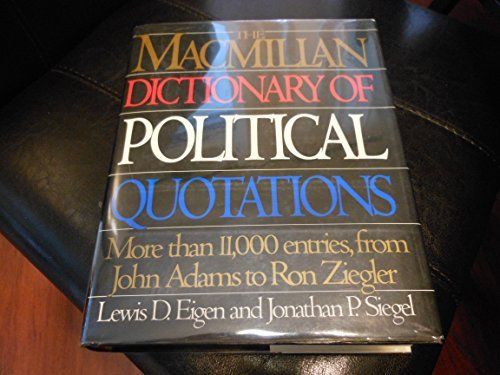 The Macmillan Dictionary of Political Quotations: More than