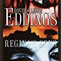 Regina's Song Audiobook by David Eddings, Leigh Eddings Narrated by Fred Berman