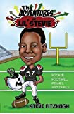 The Adventures of Lil' Stevie Book 2: Football, Felines, and Family