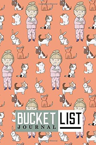 Download Bucket List Journal: Bucket List Diary, Bucket List Notebook, Bucket List Journals For Men, Bucket List Planner, Record Your Ideas, Goals, Dreams & Deadlines, Cute Veterinary Animals Cover (Volume 91) ebook