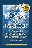 Beyond Paycheck to Paycheck, Michael B. Rubin, 0978792793